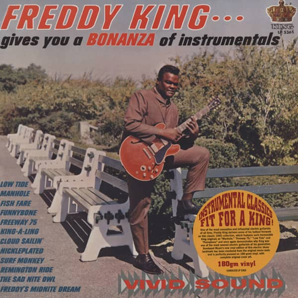 Freddie King Gives You A Bonanza Of...180g