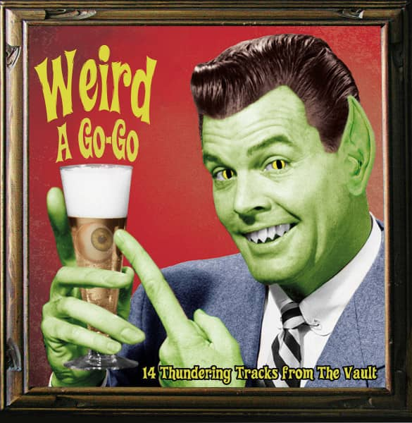 Weird A Go-Go (LP)