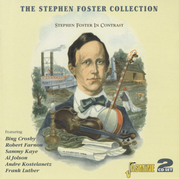 The Stephen Foster Collection (2-CD)