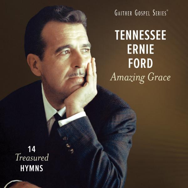 Amazing Grace: 14 Treasured Hymns