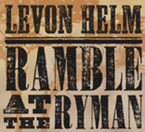 Ramble At The Ryman (2011)