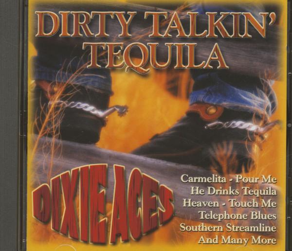Dirty Talkin' Tequila (CD)