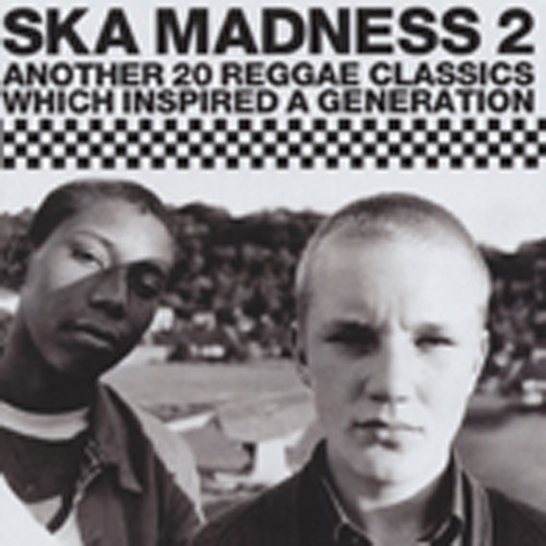Vol.2, Ska Madness - The 1970s and 80s