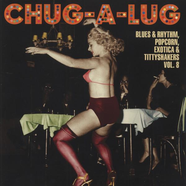 Chug-A-Lug - Exotic Blues & Rhythm Vol.8 (25cm Vinyl LP)