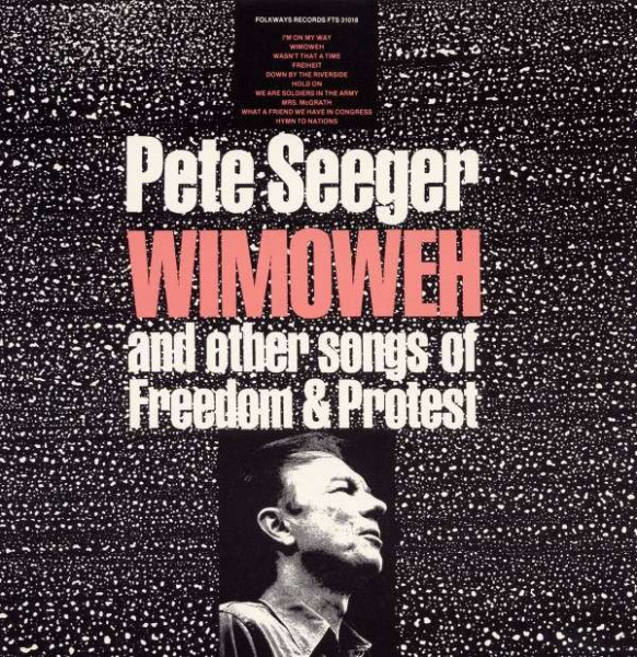 Wimoweh (And Other Songs of Freedom and Protest)