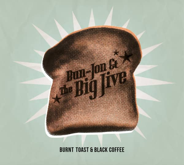 Burnt Toast & Black Coffee (CD)