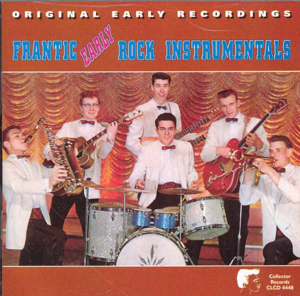 Frantic Early Rock Instrumentals
