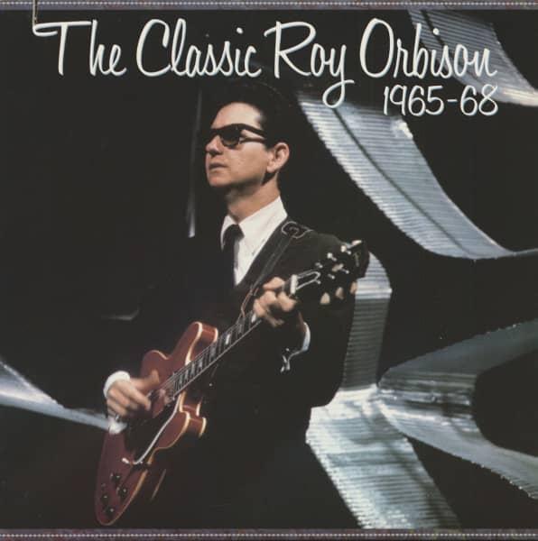 The Classic Roy Orbison 1965-68 (LP)