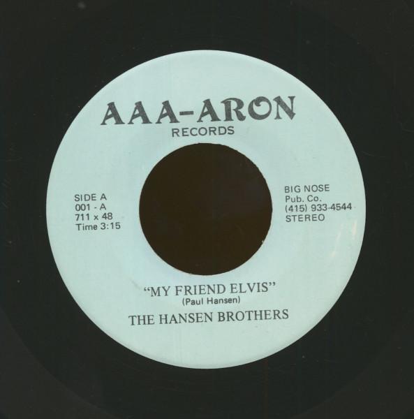 My Friend Elvis b-w Tonite's The Night (7inch, 45rpm)