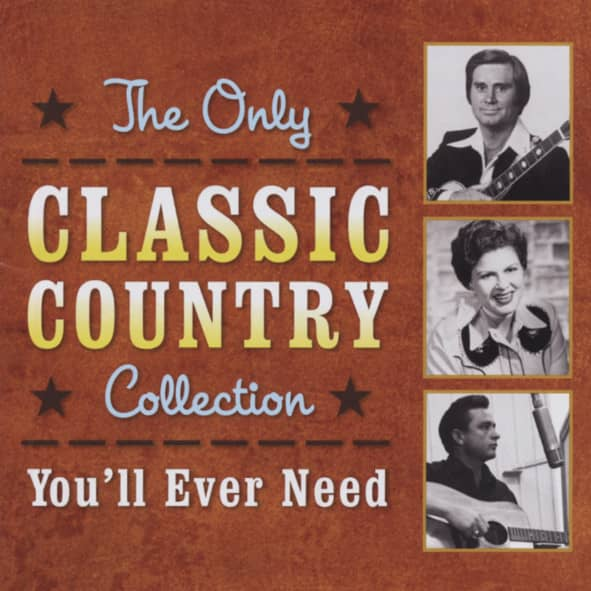 Only Classic Country Coll.You'll Ever Need 2-