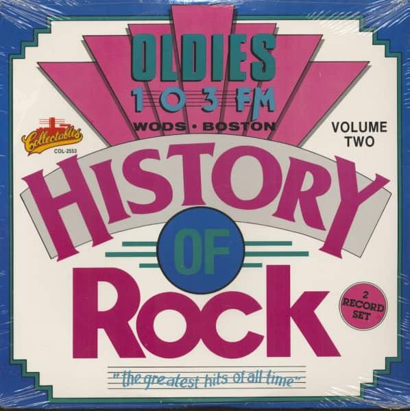 History Of Rock, Vol.2 - Oldies 103 FM, Wods. Boston (2-LP)