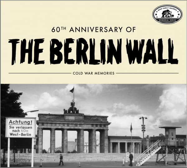 Cold War Memories - 60th Anniversary Of The Berlin Wall (CD)