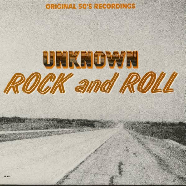 Unknown Rock & Roll (LP)