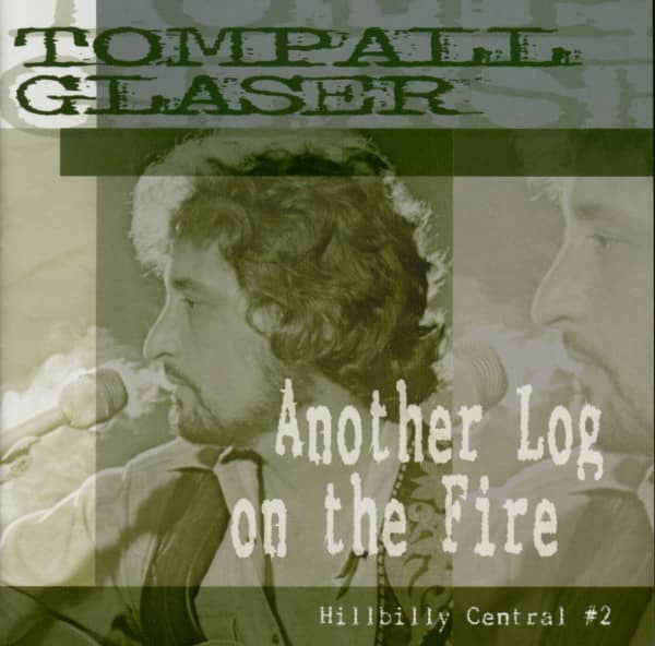 Another Log On The Fire, Hillbilly Central #2 (CD)