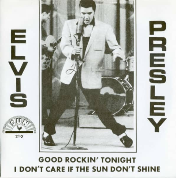 Good Rockin' Tonight - I Don't Care If The Sun Don't Shine (7inch, 45rpm, PS)