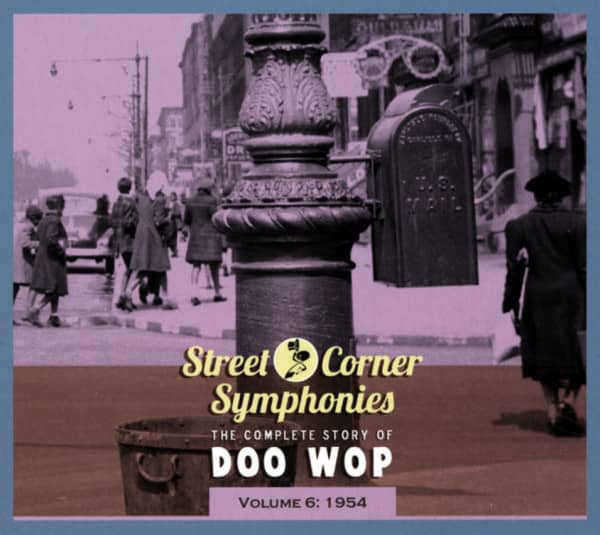 Vol.06, 1954 The Complete Story Of Doo Wop