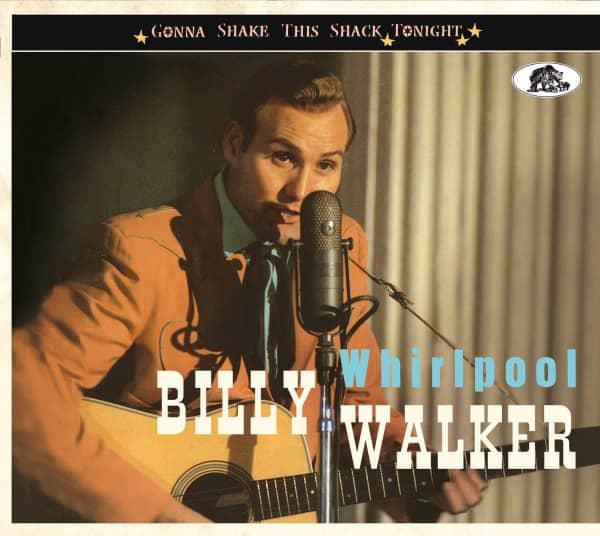 Whirlpool - Gonna Shake This Shack Tonight - Billy Walker (CD)