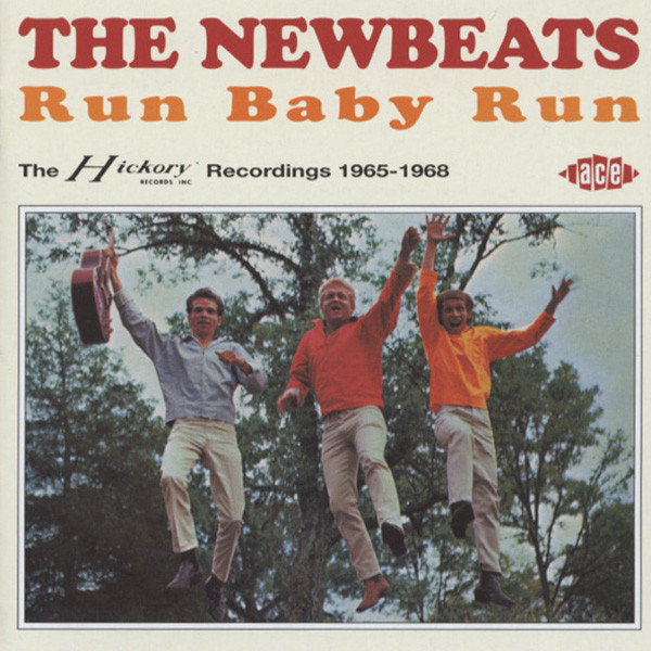 Run Baby Run...plus - Hickory 1965-68