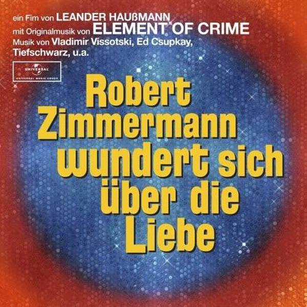 Robert Zimmermann wundert sich über die Liebe (O.S.T.)