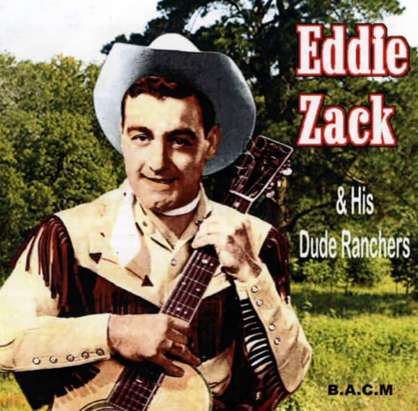 Eddie Zack And His Dude Ranchers (CD)