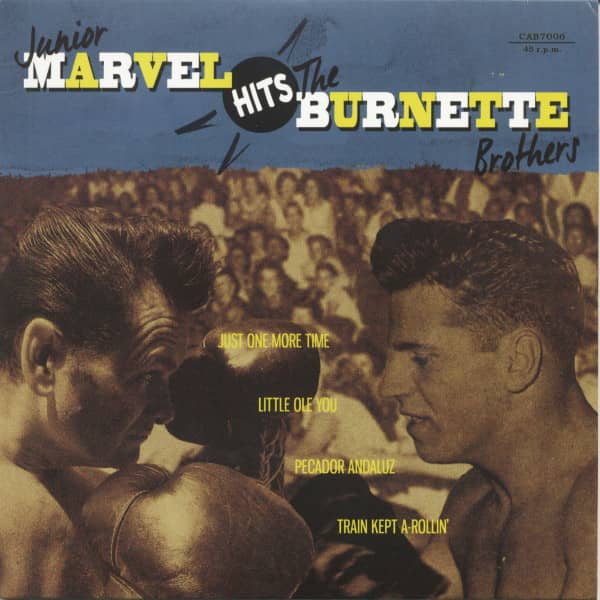 Junior Marvel Hits The Burnette Brothers (7inch, EP, 45rpm, PS)