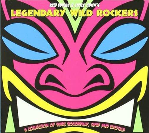Legendary Wild Rockers(Keb Darge&Little Edith