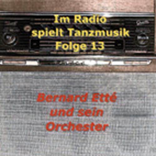 Im Radio spielt die Tanzmusik - Folge 13