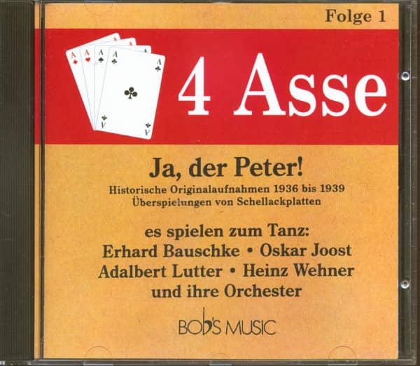 4 Asse Folge 1 - Ja, der Peter! 1936-1939 (CD)