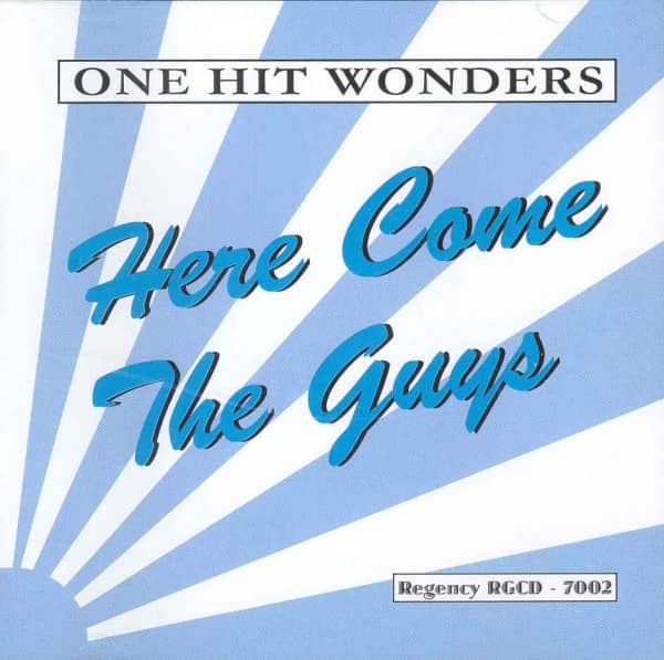 One Hit Wonders - Here Come The Guys
