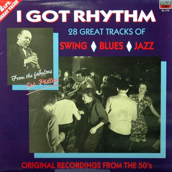 I Got Rhythm - 28 Great Tracks Of Swing, Blues, Jazz (2-LP)