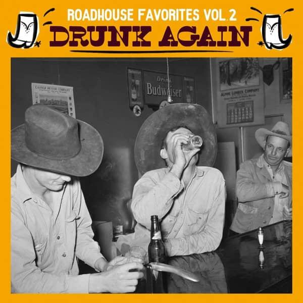 Roadhouse Favorites Vol.2 - Drunk Again (LP)