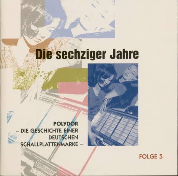 Die 60er Jahre - Polydor, Die Geschichte einer deutschen Schallplattenmarke