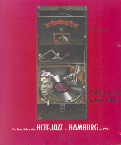 Hot Jazz In Hamburg Ab 1950 - Die Geschichte des Hot-Jazz in Hamburg ab 1950