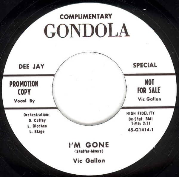 I'm Gone b-w I'm Gone (alt.) 7inch, 45rpm