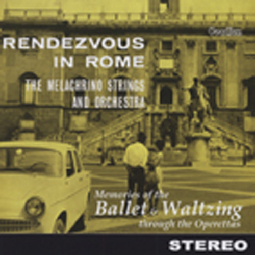 Rendevous In Rome - Memories Of The Ballet And