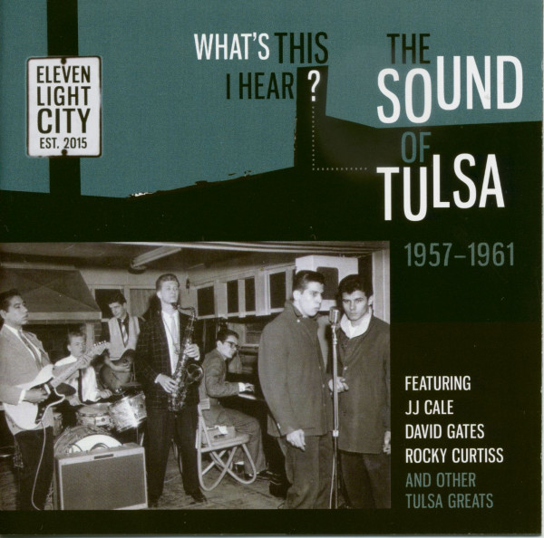 What's This I Hear? - The Sound Of Tulsa 1957-1961 (CD)