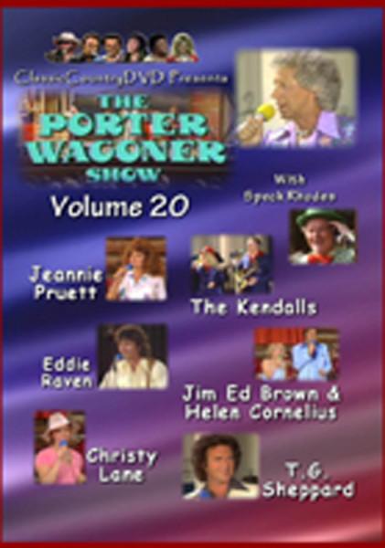 Vol.20, Porter Wagoner Show - Kendalls a.o.