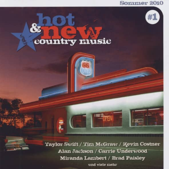 Hot & New Country Music (#1 Sommer 2010)