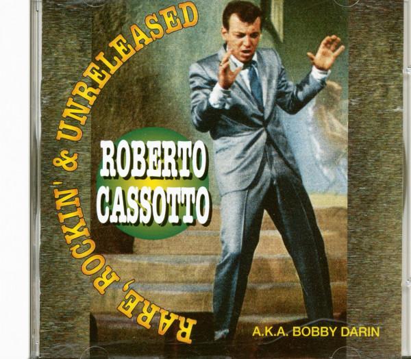 Roberto Cassotto - Rare, Rockin'& Unreleased (CD)