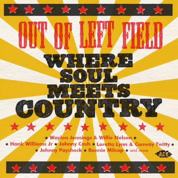 Out Of Left Field - Where Soul Meets Country (CD)
