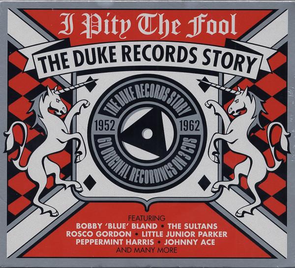 I Pity The Fool - The Duke Records Story (3-CD)