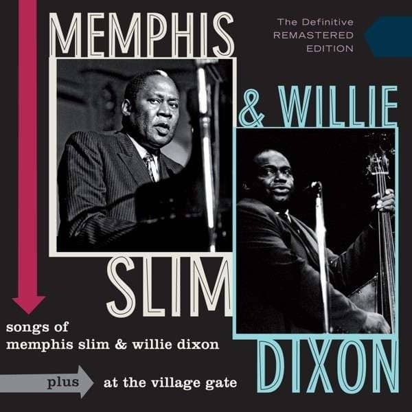 Songs Of Memphis Slim And Willie Dixon - At The Village Gate