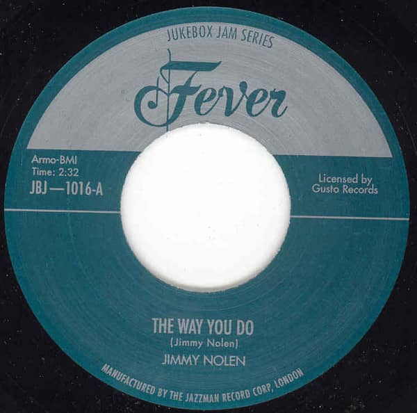 Way You Do - Jimmy's Jive 7inch, 45rpm