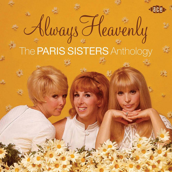 Always Heavenly - The Paris Sisters Anthology (CD)