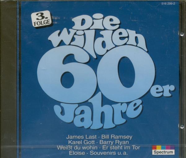 Die wilden 60er Jahre Vol.3 (CD)