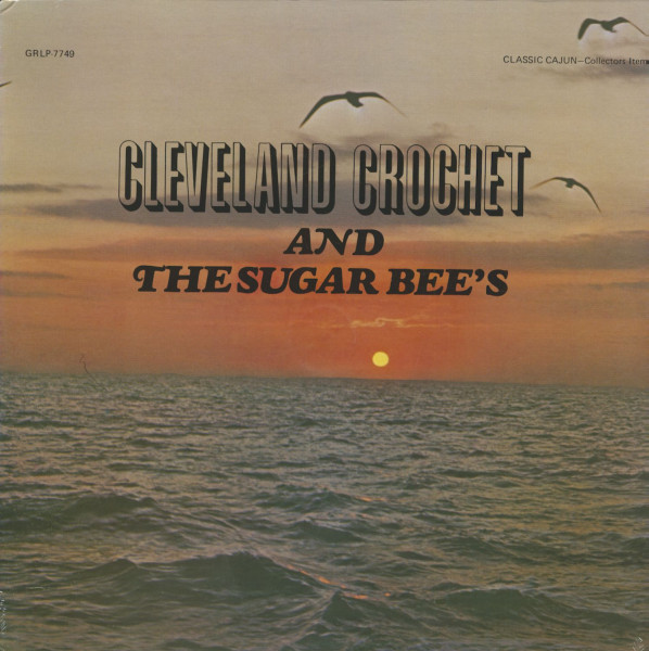 Cleveland Crochet And The Sugar Bees (LP)