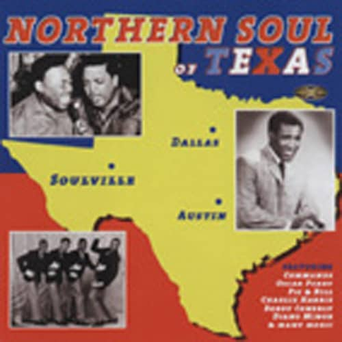 Northern Soul Of Texas