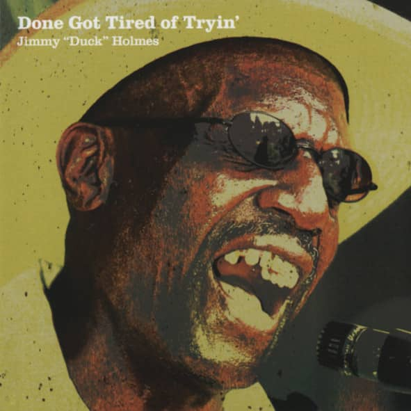Done Got Tired Of Tryin'