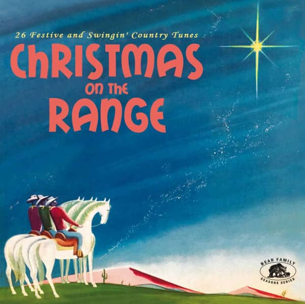 Christmas On The Range - 26 Festive and Swingin' Country Tunes (CD)