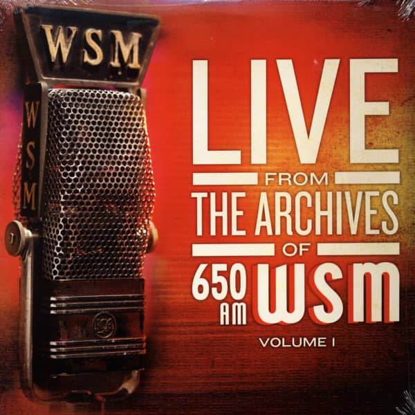 Live From The Archives of 650 AM WSM Vol.1
